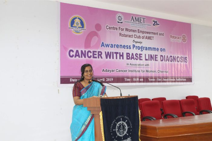 Centre for Women Empowerment and Rotaract Club of AMET organized awareness programme on Cancer with Base Line Diagnosis in association with Adayar Cancer Institute for Women, Chennai held at Shri Janakiraman Auditorium, on 29 Apr 2019
