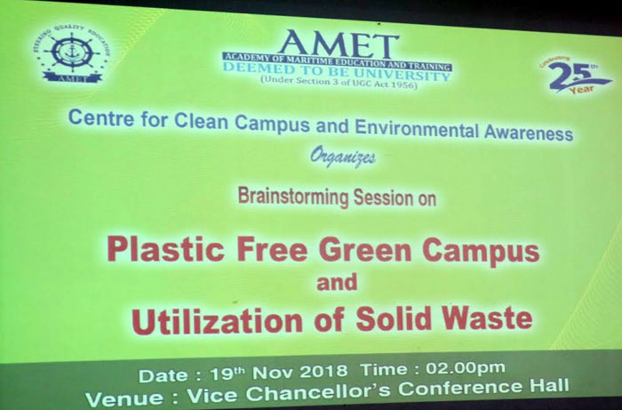 AMET Centre for Clean Campus and Environmental Awareness oraganized Brainstorming Session on Plastic Free Green Campus and Utilization of Solid Waste, on 19 Nov 2018