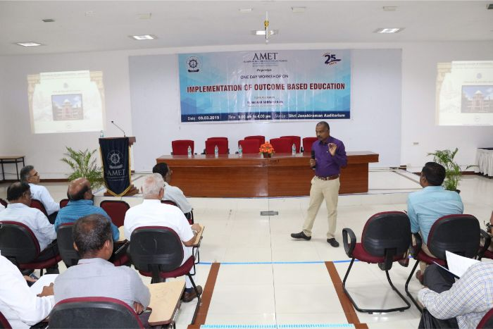 AMET organised a One day workshop on Implementation of Outcome Based Education held at Shri Janakiraman Auditorium, on 09 Mar 2019