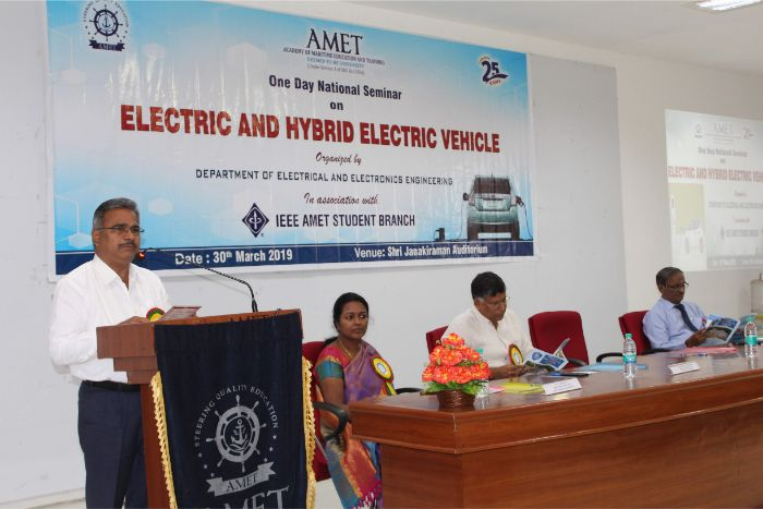 Department of Electrical and Electronics Engineering organized one day National Seminar on Electric and Hybrid Electric Vehicle in association with IEEE AMET Student Branch at Shri Janakiraman Auditorium, on 30 Mar 2019