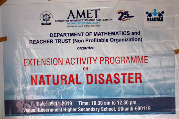 Department of Mathematics and Reacher Trust (Non Profitable Organization) organized Extension Activity programme on Natural Disaster to the Government Higher Secondary School, Uthandi on 09 Nov 2019